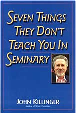 Seven Things They Don't Teach Youn in Seminary